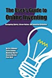 img - for The User's Guide to Online Inventing: Navigating Quirky, Edison Nation, and Invention Websites book / textbook / text book