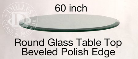 60 Inch Round Glass Table Top 12 Thick Beveled Edge Annealed