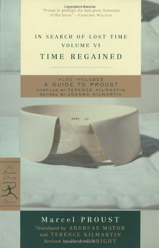 Time Regained: In Search of Lost Time, Vol. VI (Modern...
