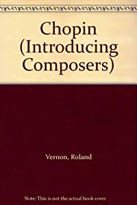 Chopin Introducing Composers from Belitha Press Ltd