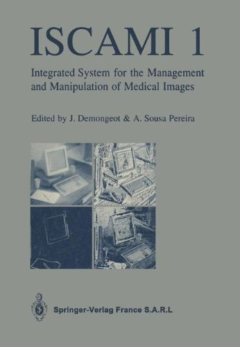 Iscami 1: Integrated System For The Management And Manipulation Of Medical Images