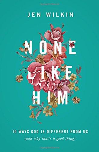 None Like Him: 10