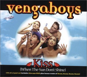 Kiss When the Sun Dont Shine [CD 2] by Vengaboys (2000-01-04)