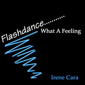 Flashdance...What A Feeling