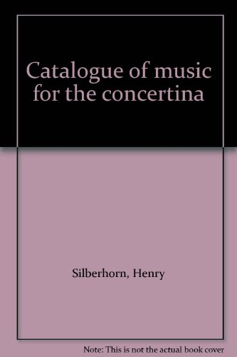 Catalogue of music for the concertina