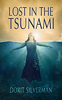 (FREE on 11/19) Lost In The Tsunami: Women's Adventure by Dorit Silverman - http://eBooksHabit.com