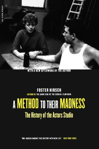 A Method To Their Madness: The History Of The Actors Studio [Hirsch, Foster] (Tapa Blanda)