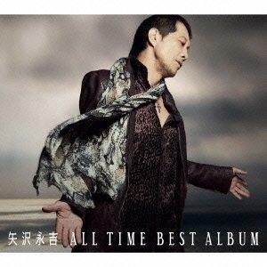 矢沢永吉 ALL TIME BEST ALBUM(初回限定盤) [CD+DVD]