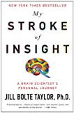 img - for My Stroke of Insight: A Brain Scientist's Personal Journey book / textbook / text book