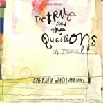 The True and the Questions: A Journal (0811848620) by Harrison, Sabrina Ward