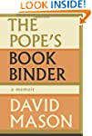 The Pope's Bookbinder: A Memoir