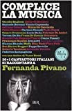 Complice LA Musica (Italian Edition)