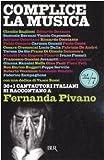 Complice LA Musica (Italian Edition)