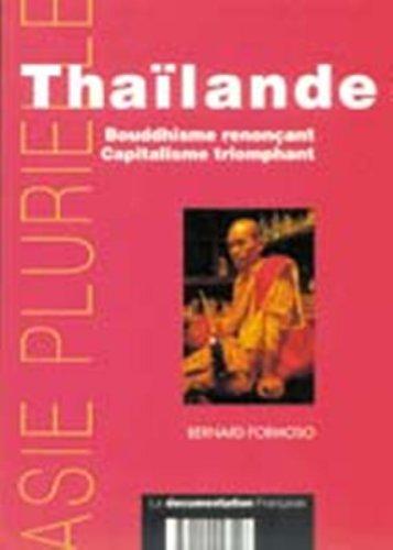 Thaïlande : Bouddhisme renonçant, Capitalisme triomphant