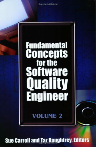 Fundamental Concepts for the Software Quality Engineer Volume 2087389751X
