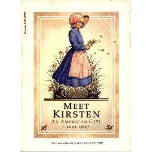 Meet Kirsten: An American Girl, Book One (The American Girls Collection)