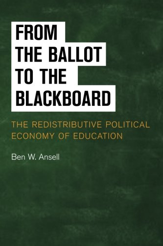 from-the-ballot-to-the-blackboard-the-redistributive-political-economy-of-education