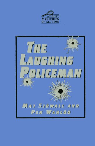 The Laughing Policeman (The Best Mysteries of All Time) (The Best Mysteries of All Time)