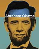 img - for Abraham Obama: A Guerilla Tour Through Art and Politics book / textbook / text book