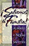 img - for Salvemos la familia (Spanish Edition) book / textbook / text book