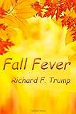 img - for Fall Fever: A Teacher's Journal book / textbook / text book