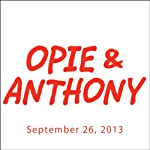 Opie & Anthony, Otto, September 26, 2013 |  Opie & Anthony