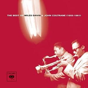 The Best of Miles Davis & John Coltrane (1955-1961) from Sony