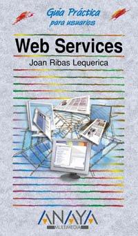 Web Services (edición especial) (Guias Practicas)