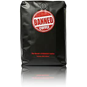 Banned Coffee Whole Bean | The World's Strongest Coffee