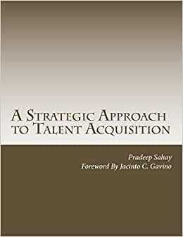A Strategic Approach To Talent Acquisition