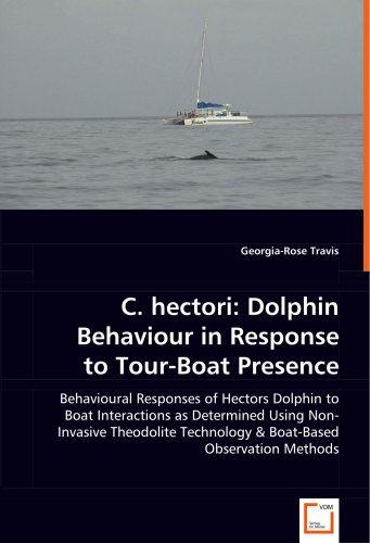 C. hectori: Dolphin Behaviour in Response to Tour-Boat Presence: Behavioural Responses of Hectors Dolphin to Boat Intera