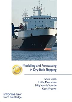 Modelling and Forecasting in Dry Bulk Shipping (The Grammenos Library) download