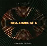 King Crimson: B'Boom- Official Bootleg Indiscipline- Live in Argentina! by King Crimson (1995-07-21)