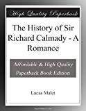 The History of Sir Richard Calmady - A Romance