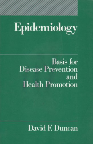 Epidemiology: Basis for Disease Prevention and Health Promotion