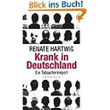 Krank in Deutschland: Ein Tatsachenreport