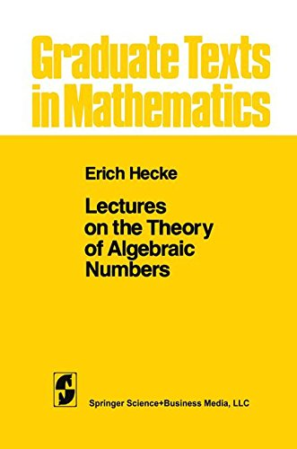 Lectures on the Theory of Algebraic Numbers: 077 (Graduate Texts in Mathematics)