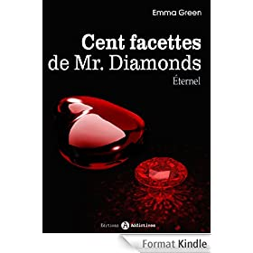 Les 100 Facettes de Mr. Diamonds - Volume 13 : �ternel