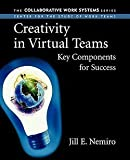 img - for Creativity in Virtual Teams : Key Components for Success (Paperback)--by Jill E. Nemiro [2004 Edition] book / textbook / text book