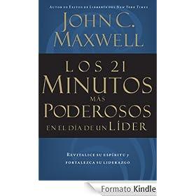 Los 21 minutos m�s poderosos en el d�a de un l�der (Spanish Edition)