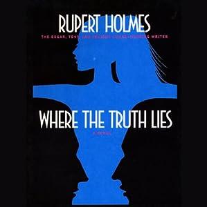 Where the Truth Lies | [Rupert Holmes]