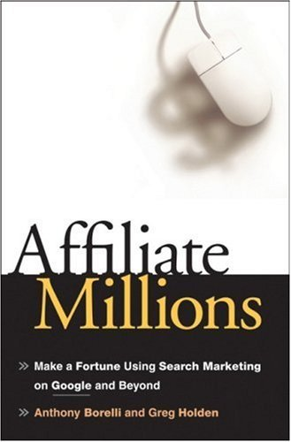 Affiliate Millions: Make a Fortune using Search 