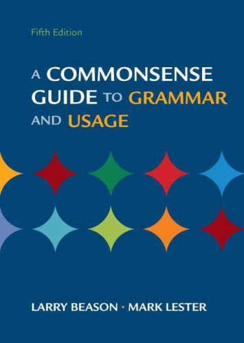 A Commonsense Guide To Grammar And Usage  5th Edition