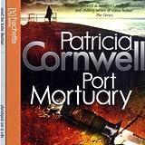 Patricia Cornwell Port Mortuary (Scarpetta Novels)
