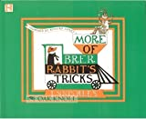 More of Brer Rabbit's Tricks (156282578X) by Rees, Ennis