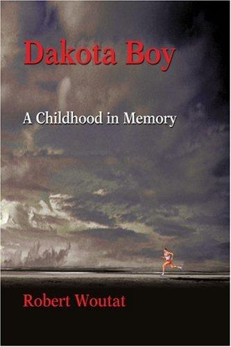 Dakota chico: Una infancia en la memoria