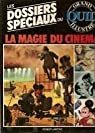 La magie du cinéma