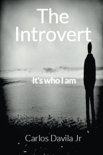 The Introvert: It's who I am