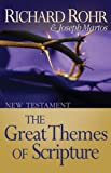 The Great Themes of Scripture: New Testament (0867160985) by Rohr O.F.M., Richard