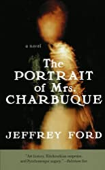The Portrait of Mrs. Charbuque: A Novel